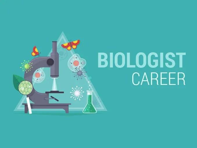 Biologist Career