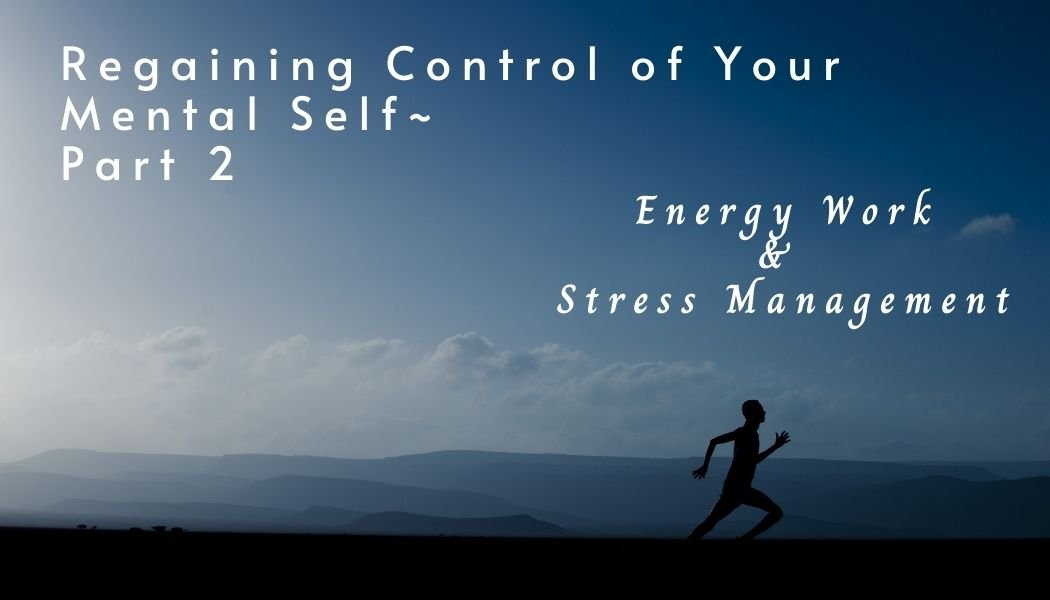 Regaining Control of Your Mental Self~ Part 4… Exercise & Mental Health with Resources