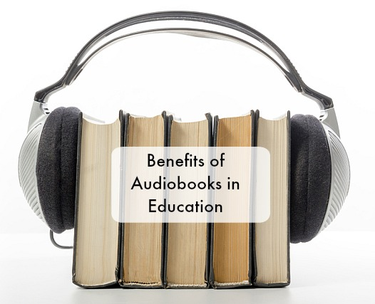 Benefits of Audiobooks in Education