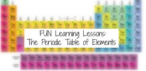 Fun Learning Lessons: The Periodic Table of Elements