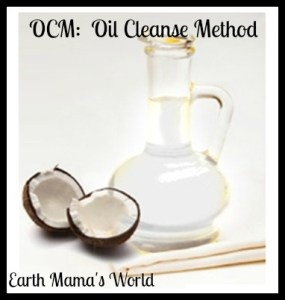 OCM: Oil Cleanse Method