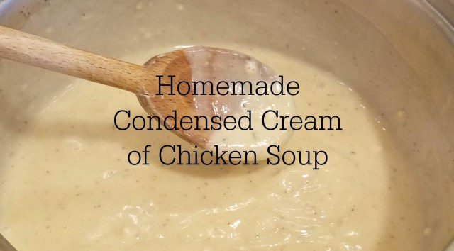 Homemade Condensed Cream of Chicken Soup