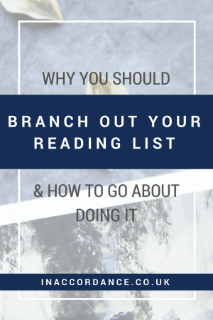 Why You Should Branch Out Your Reading List, And How To Go About Doing It - inaccordance