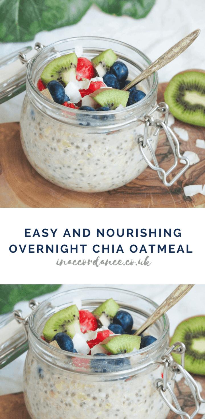 Easy and Nourishing Overnight Chia Oatmeal Recipe - INACCORDANCE