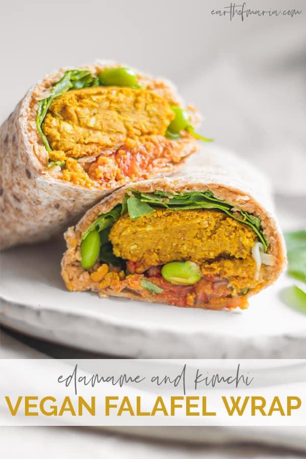 Edamame and kimchi vegan falafel wrap Pinterest