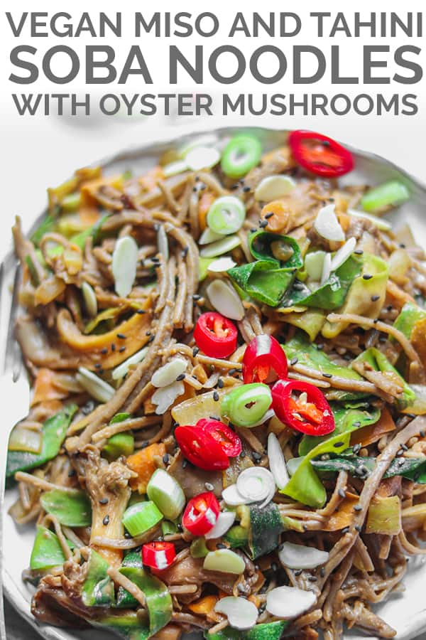 vegan miso tahini soba noodles with oyster mushrooms Pinterest