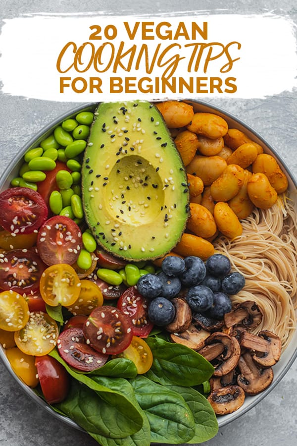 20 vegan cooking tips for beginners