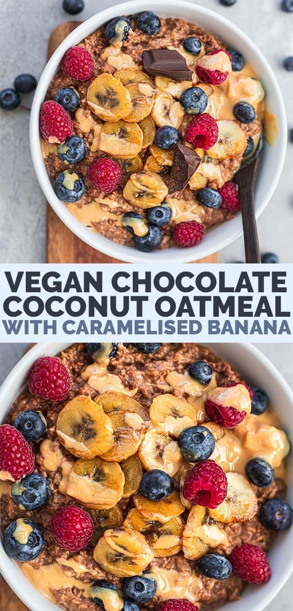 Vegan chocolate coconut oatmeal