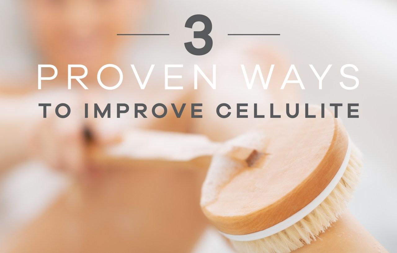3 proven ways to improve cellulite