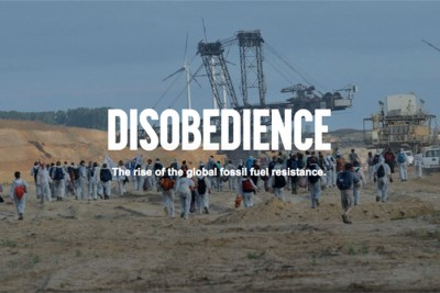 disobedience sml 400x267 The Next Inconvenient Truth? New Eco Docs Still Focus on Climate