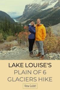 Lake Louise's Plain of 6 Glaciers Hike! Hiking in Banff. Hiking in Lake Louise.