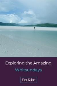 Exploring the Whitsundays Australia.