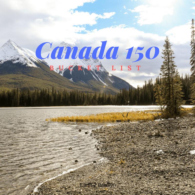 Canada 150 Bucket List