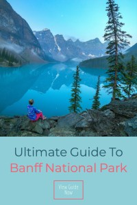 Ultimate Guide to Banff National Park