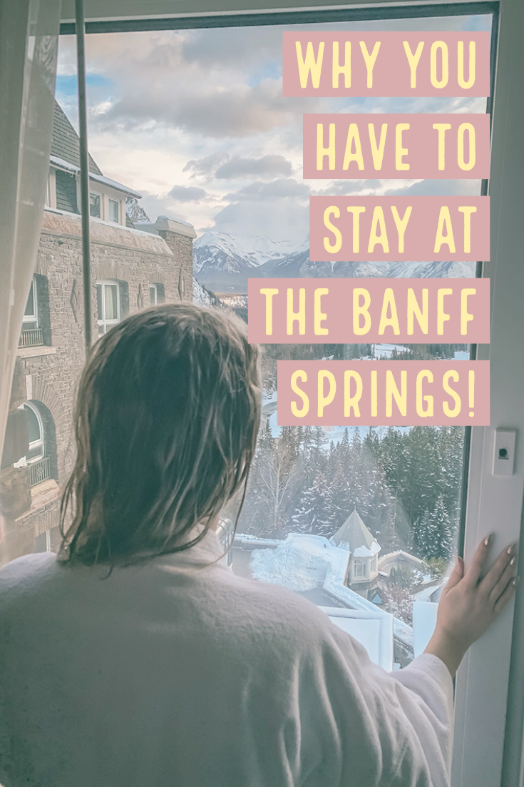 Staying at the Banff Springs Hotel! Why it is a must do in Canada!