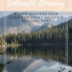 Colorado Itinerary with Bear lake