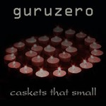 Caskets That Small ~ guruzero