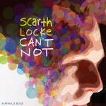 Can't Not by Scarth Locke