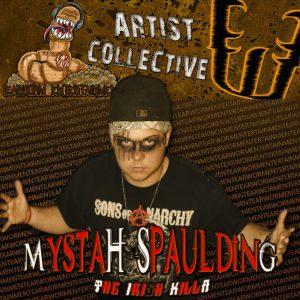 Newest Artist Joining the Roster Mystah Spaulding