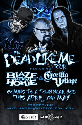 Now Booking Tour Featuring Blaze Ya Dead Homie and Gorilla Voltage