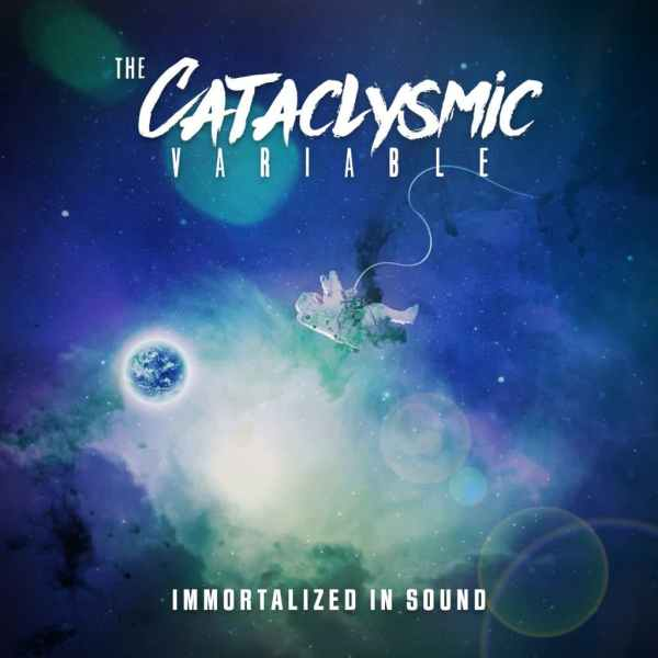 The Cataclysmic Variable – Immortalized in Sound