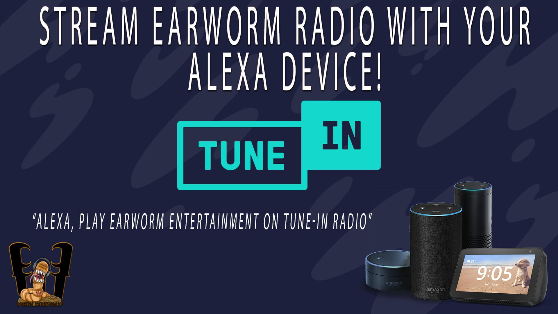 Use Your Alexa Device With Earworm Radio