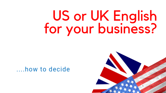 US or UK English for your business