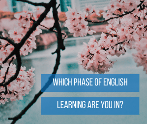 phase of learning English