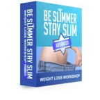 Be Slimmer Stay Slim (Online Workshop)