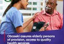 Obaseki assures elderly persons of provision, access to quality health service