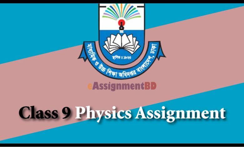 Class 9 Physics Assignment