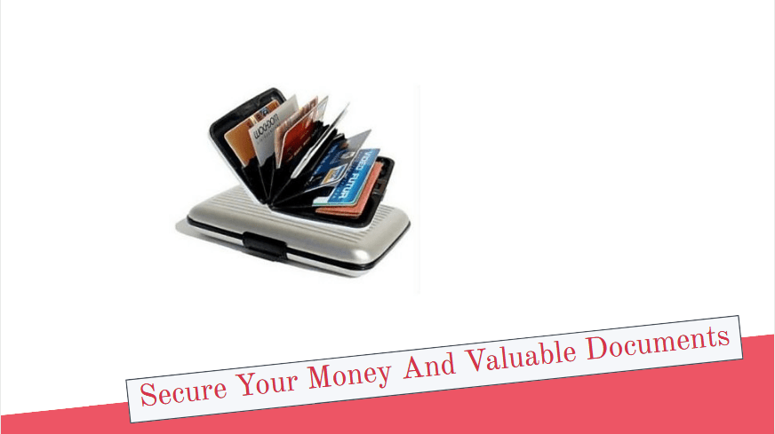 Secure Your Money And Valuable Documents