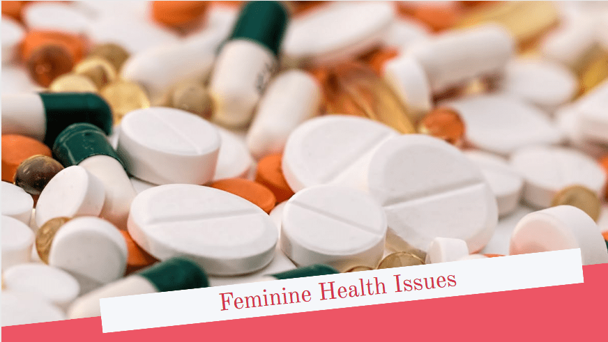 Feminine Health Issues