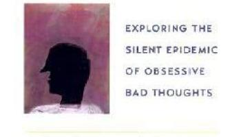 the imp of the mind exploring the silent epidemic of obsessive bad thoughts