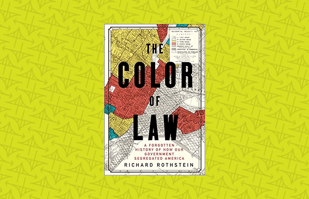 "Meet ""The Color of Law"" author Richard Rothstein: Nov 14"