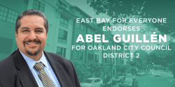 East Bay for Everyone endorses Abel Guillén for Oakland City Council District 2