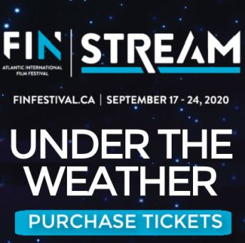 Click here to purchase tickets to FINstream UNDER THE WEATHER(1)