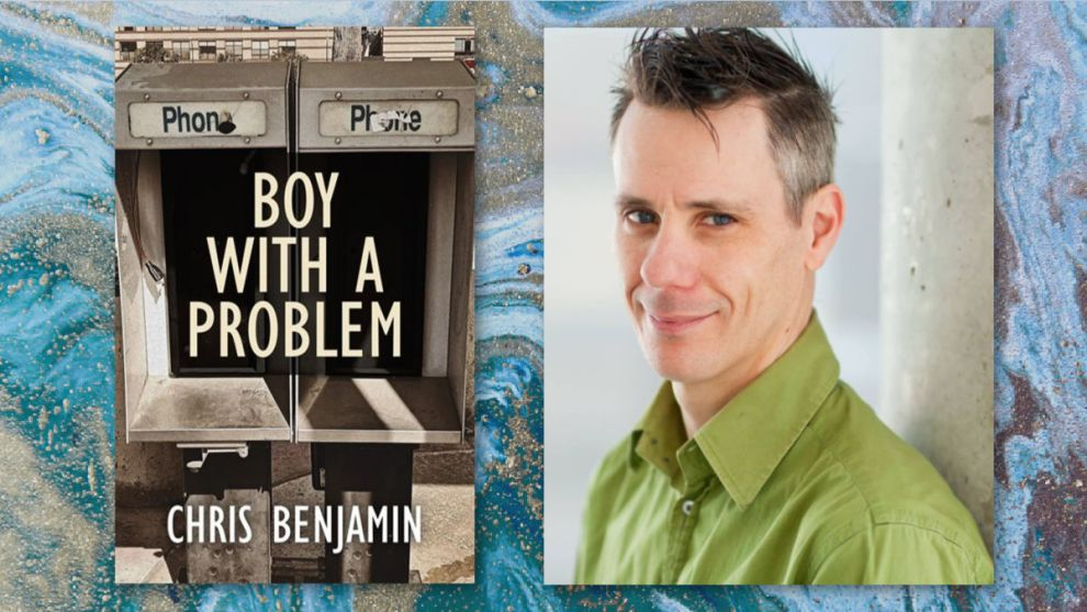 A BOY WITH A PROBLEM Chris Benjamin