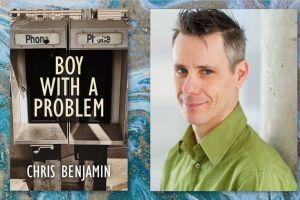 A BOY WITH A PROBLEM Chris Benjamin
