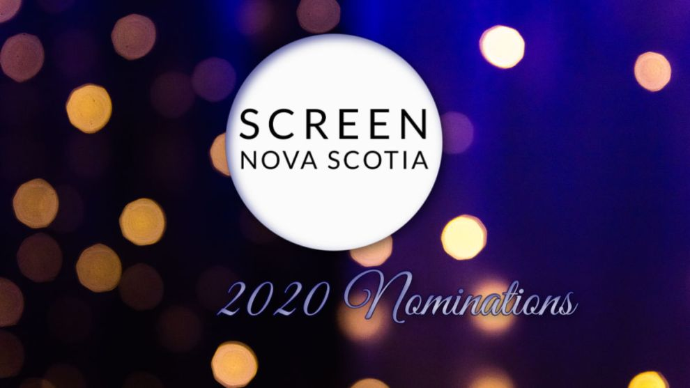 Screen Nova Scotia 2020 Nominations