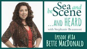 Bette MacDonald on SEA AND BE SCENE... And HEARD