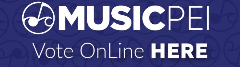 Music PEI 2021 VOTE ONLINE HERE