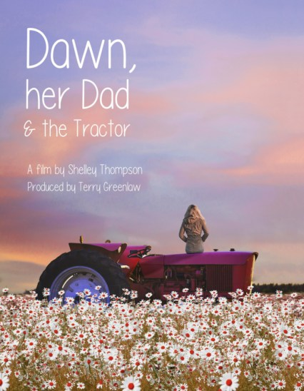 Dawn, her Dad & the Tractor poster