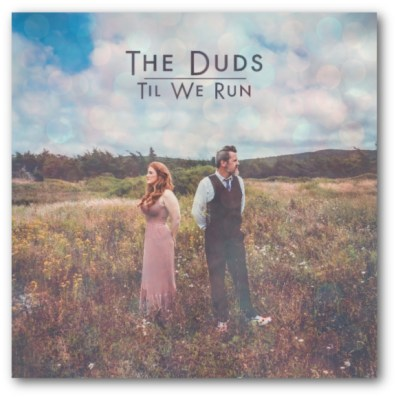 The Duds release new single We Run cover