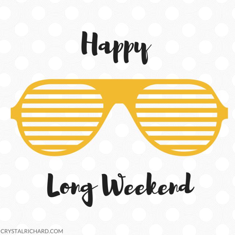 HAPPY_LONG_WEEKEND