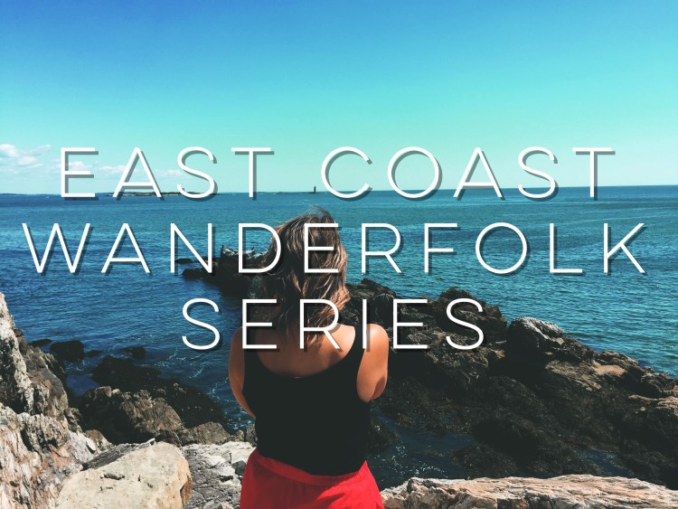 east-coast-wanderfolk-series