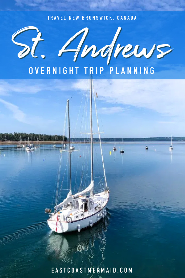 If you're thinking about visiting St. Andrews in the summer month or fall months—whale watching is AWESOME until the end of October, people!—here's how we squeezed in a ton of fun into an overnight trip!  #EastCoastTravel #TravelNewBrunswick #TravelBlogger #CanadaTourism