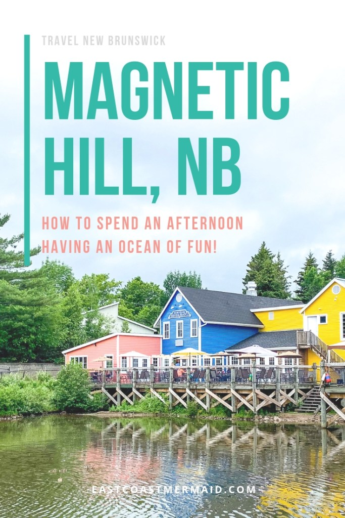 How to plan your afternoon just outside of Moncton New Brunswick by visiting Magnetic Hill, NB