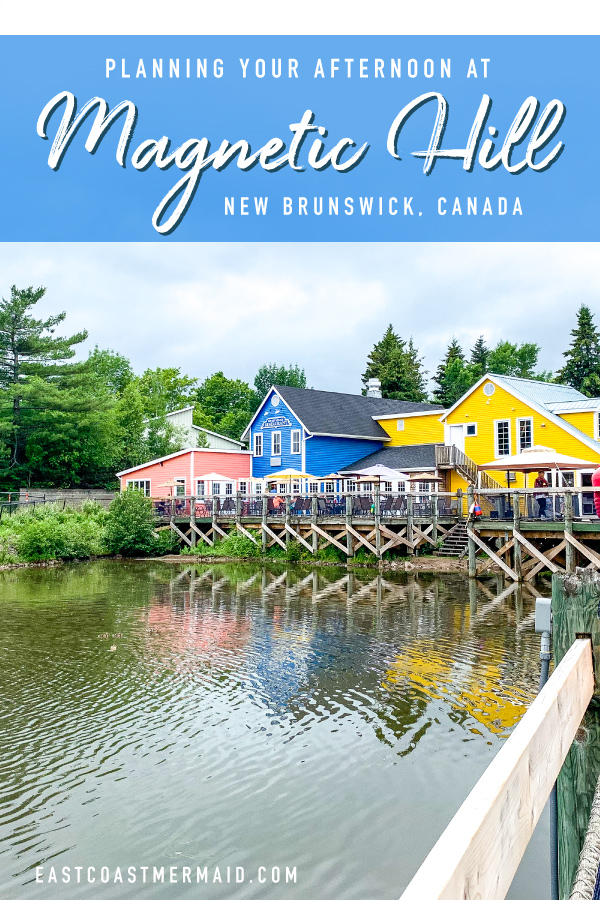 Follow along for East Coast Mermaids best recommendations for a mini trip to Magnetic Hill, New Brunswick.  #TravelNewBrunswick #NewBrunswickTourism #TravelBlogger #EastCoastBlogger
