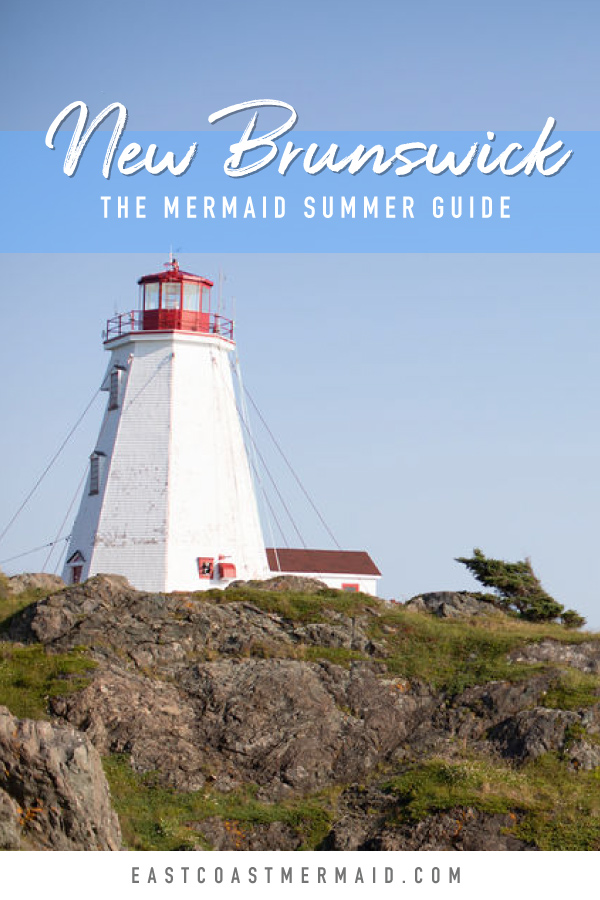 East Coast Mermaid Ultimate Guide to traveling New Brunswick, Canada. From whale watching to island hopping, we cover where to eat, where to stay and what adventures await. #tourismNB #travelNewBrunswick #EastCoastLifestyle #TravelCanada #CanadianBlogger